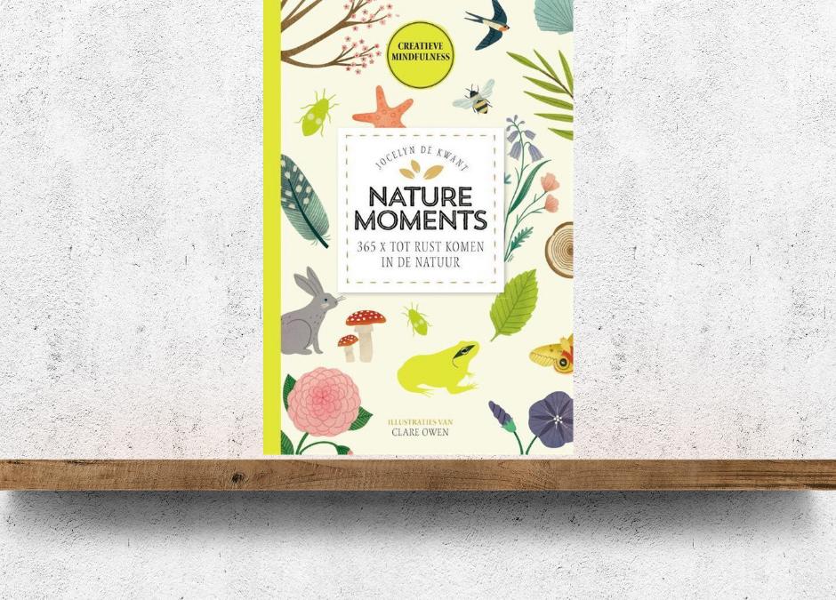 Nature Moments – 365x tot rust komen in de natuur